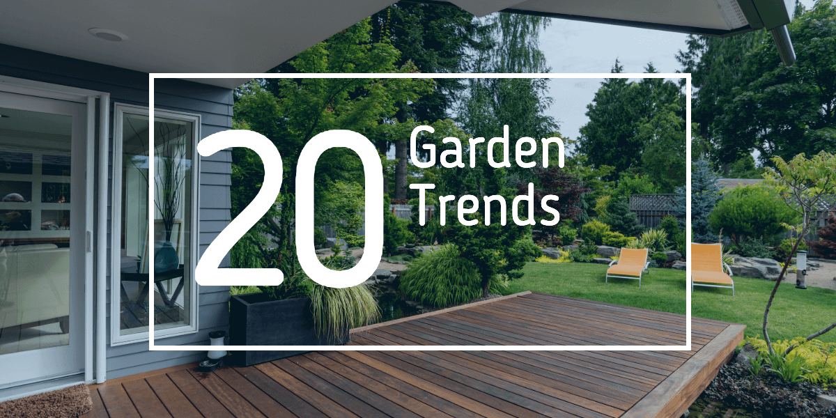 Garden Design Trends for 2020